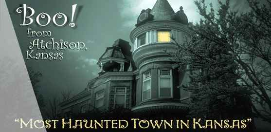 Atchison - most haunted town in Kansas